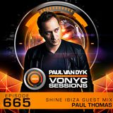 Paul van Dyk's VONYC Sessions 665 - Shine Ibiza Guest Mix from Paul Thomas