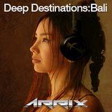 Deep Destinations: Bali