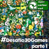 SAC X - #VoltaAmigames Desafio 30 Games (parte 1)
