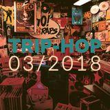 TRIP-HOP / Mars 2018