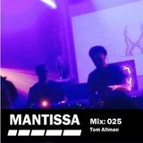 Mantissa Mix 025: Tom Allman