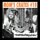 Mom's Crates #18 - Hosted by Back1 and El Choppo - HipHop Philosophy Radio