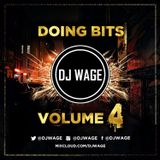 DOING BITS VOLUME 4 @DJWAGE