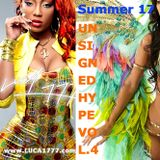 DJ Luca1777 presents #Unsigned #Hype Vol.4 (in 48 kHz) #Summer #2017 #Dancehall #Soca #Reggae