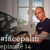 #Facepalm - Episode 14 - Γιατί σκεφτόμαστε τόσο χαζά;