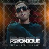 Psyonique - Live @ Haze July 2017