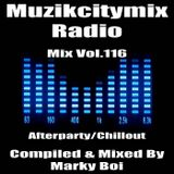 Marky Boi - Muzikcitymix Radio Mix Vol.116 (Afterparty/Chillout)