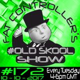 #OldSkool Show #172 with DJ Fat Controller 10th October 2017