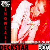 Flush Presents Showcase 001: Deckstar