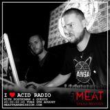 I Love Acid Radio 09-08-16