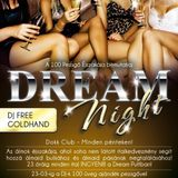 Nemere & Dj Free & Goldhand - Live @ Dokk Club Budapest Dream Night 2012.03.23.