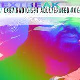 TEXTBEAK - CXB7 RADIO #391 ADULTERATED ROCK