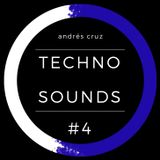 Andrés Cruz - Techno Sounds #4