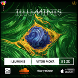 Vitor Moya - Illuminis 100 (Jun.19) | SPECIAL EDITION: BRAZILIAN ACT II
