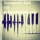 Therapeutic Soul #011 By DeepHouseRebels
