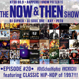 The Now & Then Show #020 (Remembering 1997!)