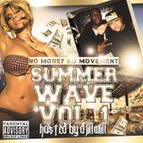 No Money No Movement Summer Wave Vol.1 2014 Mixtape Hosted By @DJILLWILL