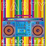 Party (Retro Hype) Playlist
