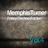 Friday Techno Friction Vol.4