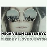 I LOVE DJ BATON - MEGA VISION CENTER FASHION SHOW FALL 2018