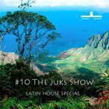 #10 The Juks Show - soulful, spiritual and sensual