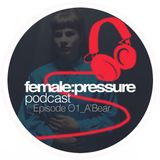 female:pressure podcast Episode 01: A'Bear