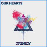 Our Hearts (Original Mix)