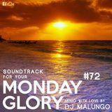 Monday Glory #72
