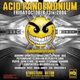 Acid KRAX Live (2006) @ made in brussels neuroleptic acid pandemonium - 13.10.2006