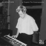 Alienation w/ Eugene the Oceanographer LIVE @ 20ft Radio - 15/03/2018