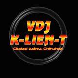 VDJ K-Lien-T - Cadetes De Linares Mix (Los Originales)