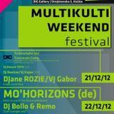 Bollo & Remo @ MULTIKULTI WEEKEND Festival - Kosice - 22-12-2012