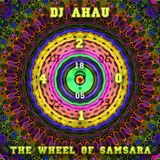 dj AHAU-The Wheel Of Samsara  (2014)