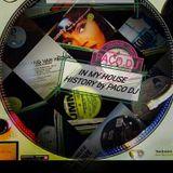 In My HOUSE HISTORY Part. 1 - Vinyl selection by PACO DJ-Tutta l ' House da BALLARE e da ASCOLTARE !