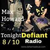 Dave Pullen & Max Howard. (The DNA Show) 1st May 2018 (Show 31) Defiant Radio