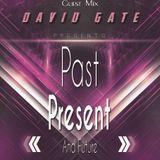 DJ Deraven guest Mix david GATE : Past, present and future Mix