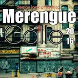 DJ KWIK PRESENTA - MERENGUE DE CALLE 2016
