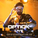 Optick LIVE @ Rooftop by Shortnights June 2019