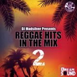 Reggae Hits In The Mix vol.2