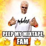 M.Bolez - Peep My Mixtape Fam