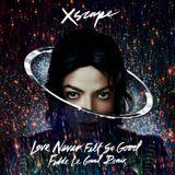 Love Never Felt So Good - DJ Henry Vázquez Mixtape