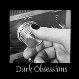 dark obsessions XVII