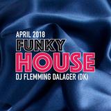 Funky House April 2018
