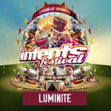 Luminite @ Intents Festival 2017 - Warmup Mix