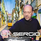 Groove Institute Chapter #002 with LX SERGIO
