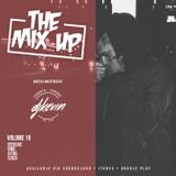 THE MIX UP - Volume 19 - Mixed by DJ KEVIN