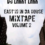 East Is In Da House Mix Vol. 2
