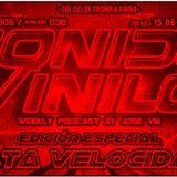 #S05E36 SONIDO VINILO con JoseVM -ESPECIAL ALTA VELOCIDAD- [15Jun2017]