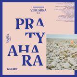 Yajñaradio 22-2 ● Pratyahara ◇ Verushka Sirit