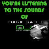 Dj Dark Gable~ MY House Pt.2